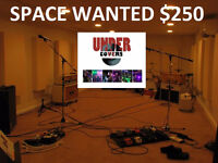 WANTED: 168 Sq Feet of HEATED SPACE W/ HYDRO for BAND PRACTICE
