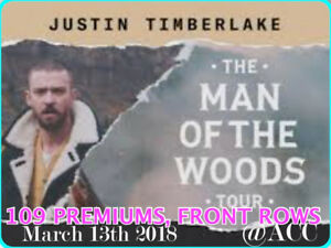 JUSTIN TIMBERLAKE @ACC –AMAZING 109 PREMIUMS, FRONT ROWS & MORE!