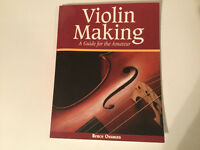Violin Making: A Guide for the Amateur by Bruce Ossman