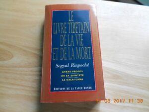 Le livre tibétain de la vie et de la mort .........