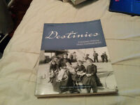 Destinies- Canadian History since Confederation