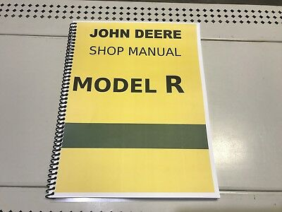 R John Deere Technical Service Shop Repair Manual Model R