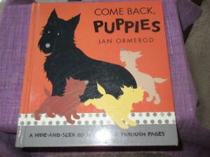 "Come Back, Puppies/a Hide-And-Seek Book   ""Scotties"""