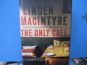 The Only Café: A Novel (Hardcover) by Linden MacIntyre (Author