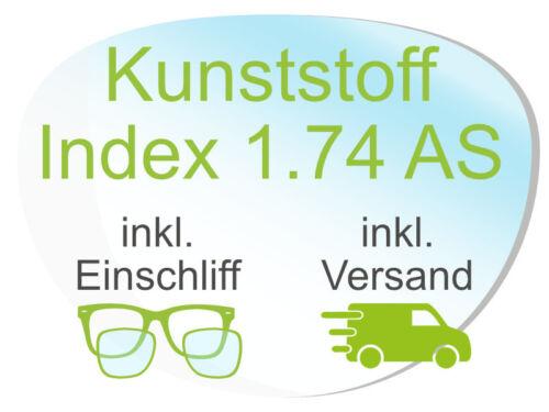 2 Brillengläser inkl. Einschliff/Versand (Kunststoff1,74 AS Super-ET Hart Clean)