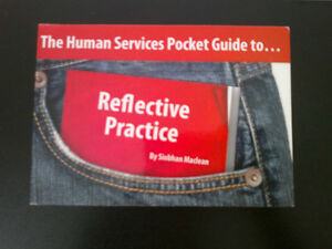 The Human Services Pocket Guide to Reflective Practice
