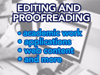 Editing & Proofreading - Academic, Applications, Web, and More