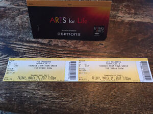 THUNDER FROM DOWN UNDER TWO TICKETS FOR SALE!