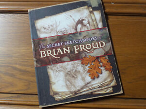 Secret Sketchbooks of Brian Froud - for the love of fae!