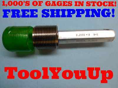 2 14 8 N 3 Set Thread Plug Gage No Go Only 2.2500 P.d. 2.1611 Inspection Tool