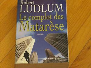 R. LUDLUM   --  COMPLOT DES MATARÈSE  R/littérature roman