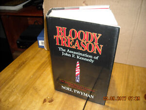 Bloody Treason:  On Solving History's Greatest Murder Mystery: