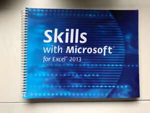 Skills with Microsoft Excel 2013. Custom Edition for Ryerson