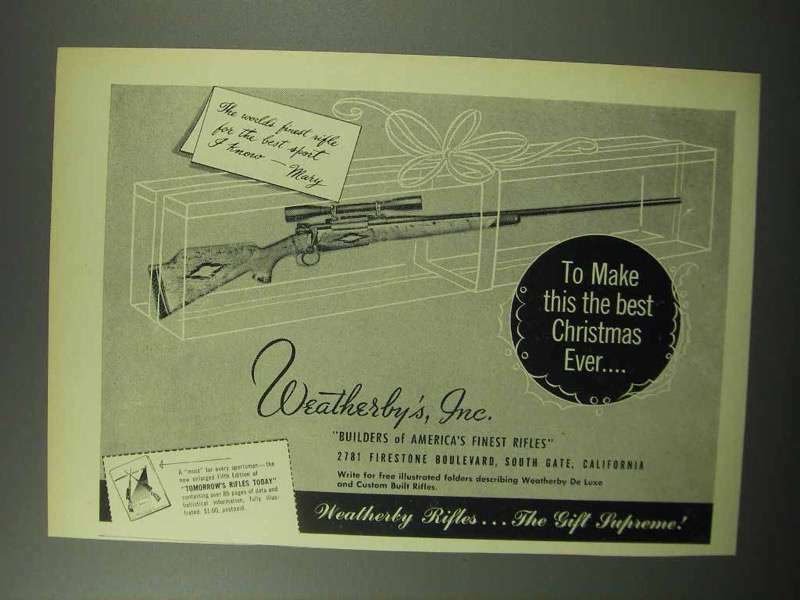 1951 Weatherby Rifle Ad - The Best Christmas Ever