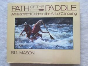 PATH OF THE PADDLE by Bill Mason 1980