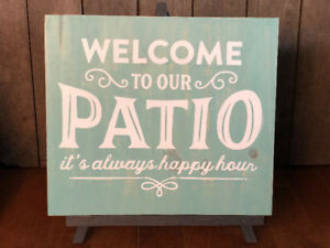 """""""WELCOME TO OUR PATIO"""" WOODEN SIGN"""