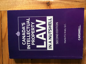 Canada's Intellectual Property Law in a Nutshell 2nd Edition