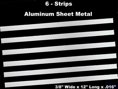 Sheet Metal Strips Aluminum 6 Pack 38 Wide X 12 Long X .016 Mill Finish