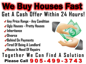 FAST CASH for YOUR  Oshawa HOUSE! We Buy Houses. CALL US NOW!