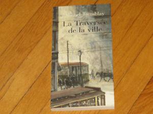 MICHEL TREMBLAY   -LA TRAVERSÉE DE LA VILLE – littérature