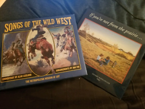Songs of the Wild West And If you're not from the prairie