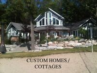 Custom Homes, Cottages, Additions, Renovations, Windows / Doors