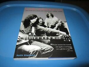 Led Zeppelin..the story of a band and their music 1968 - 1980