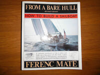 From A Bare Hull- How To Build A Sailboat by Ferenc Mate