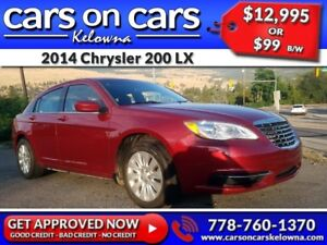 2014 Chrysler 200  LX $99B/W INSTANT APPROVAL, DRIVE HOME TODAY!