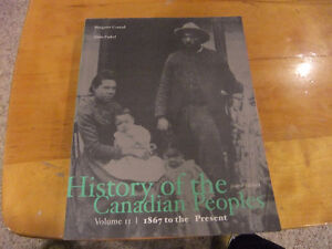 History of the Canadian Peoples Volume 2 1867-present