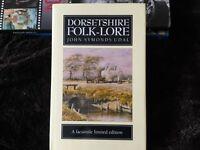 Dorsetshire Folk Lore.Facsimile Limited Edition,1989.£4.00