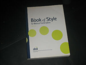 The Book of Style for Medical Transcription- Third Edition