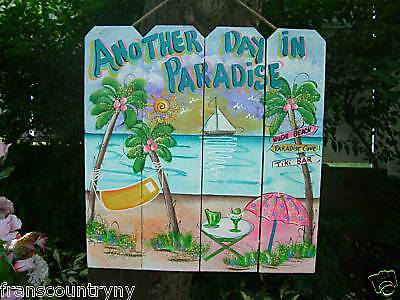 - ANOTHER DAY IN PARADISE TROPICAL ART HOME DECOR TIKI HUT BAR BEACH SIGN PLAQUE