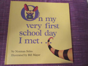 On My Very First School Day I Met .....  Norman Stiles  ADORABLE