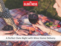 A Perfect Date Night with Wine Home Delivery - Globiness.ca