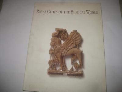 Royal Cities of the Biblical World by J.G. Westenholtz