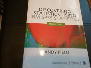 Discovering Statistics Using IBM SPSS Statistics 4th by Field