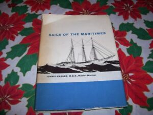 1960's Book Sails of the Martimes  John P Parker Illustrated