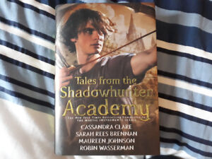 Tales of Shadowhunter Academy by Cassandra Clare