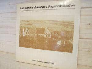 LES MANOIRS DU QUÉBEC par RAYMONDE GAUTHIER