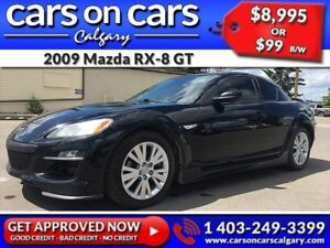 2009 Mazda RX-8 GT w/Leather Aux Output $99 B/W INSTANT APPROVAL