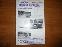 Amateur Fiberglass Boatbuilding by Bruce Roberts-Goodson