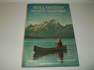 "National Geographic's ""Still Waters, White Waters"""