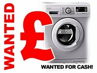 WANTED WORKING OR FAULTY - TUMBLE DRYERS - WASHING MACHINES - WASHER DRYERS - FOR CASH!