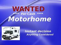Motorhome wanted now for cash Instant decision Anything Considered
