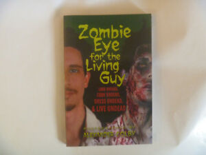 ZOMBIE EYE For The Living Guy - 2012 Softcover