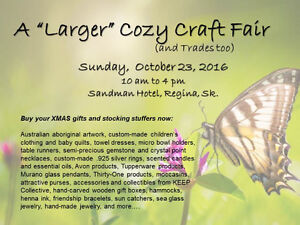 "A ""Larger"" Cozy Craft Fair (and Trades too) Regina Regina Area image 1"