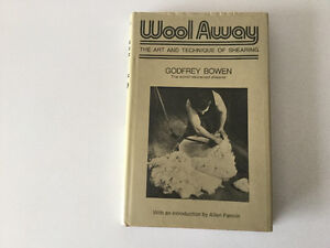 Wool Away: The Art and Technique of Shearing by Godfrey Bowen