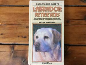 Dog Owner's Guide to Labrador Retrievers