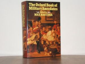History Book - The Oxford Book of Military Anecdotes.